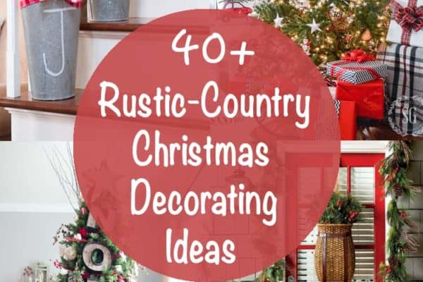 featured posts image for 40+ Fabulous Rustic-Country Christmas Decorating Ideas
