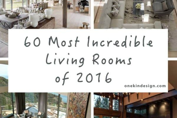 featured posts image for 60 Most incredible living rooms featured on One Kindesign for 2016