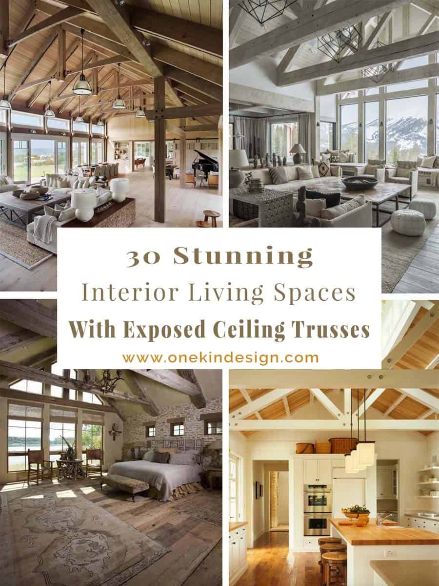 30 Stunning interior living spaces with exposed ceiling trusses on