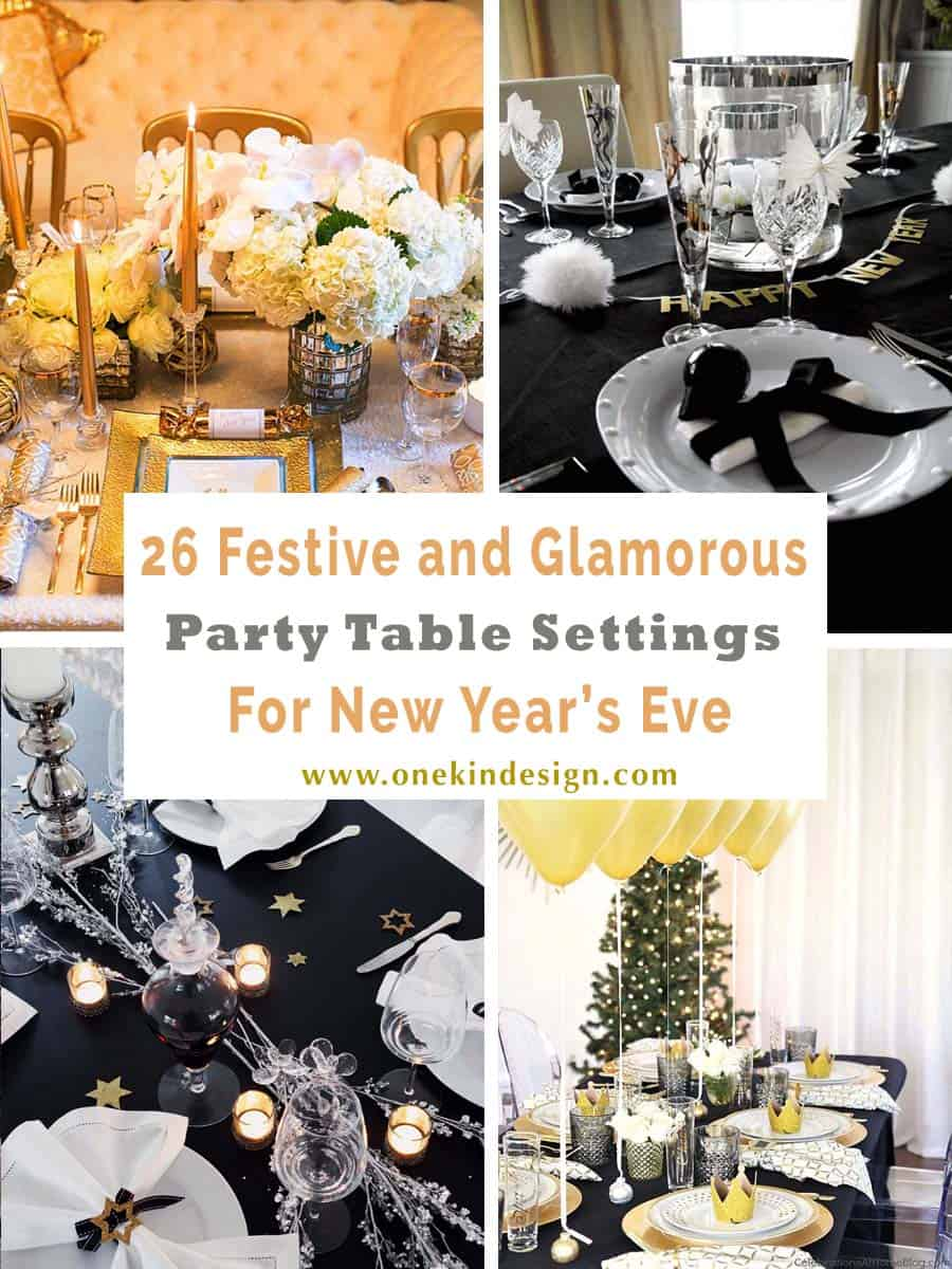 26 Festive and glamorous party table settings for New Year\'s Eve