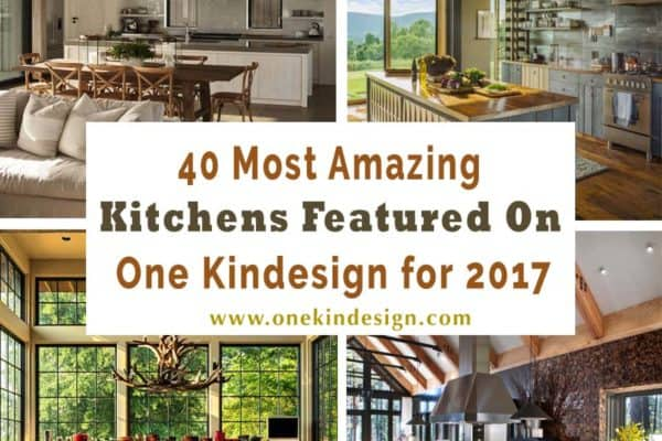 featured posts image for 40 Most amazing kitchens featured on One Kindesign for 2017