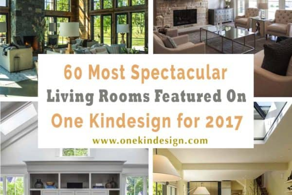 featured posts image for 60 Most spectacular living rooms featured on One Kindesign for 2017