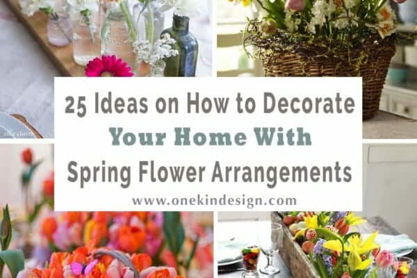 featured posts image for 25 Ideas on how to decorate your home with Spring flower arrangements