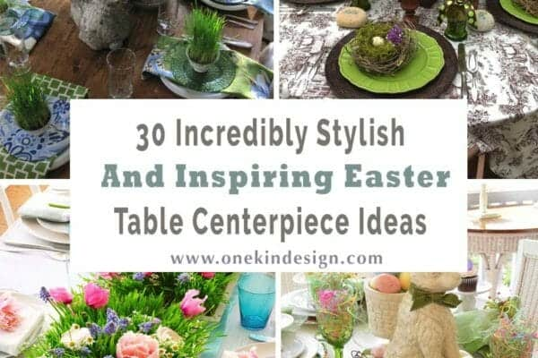 featured posts image for 30 Incredibly stylish and inspiring Easter table centerpiece ideas