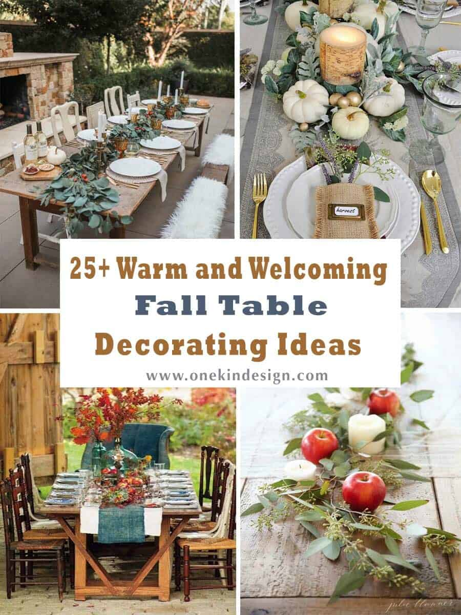 25+ Warm and Welcoming Fall Table Decorating Ideas