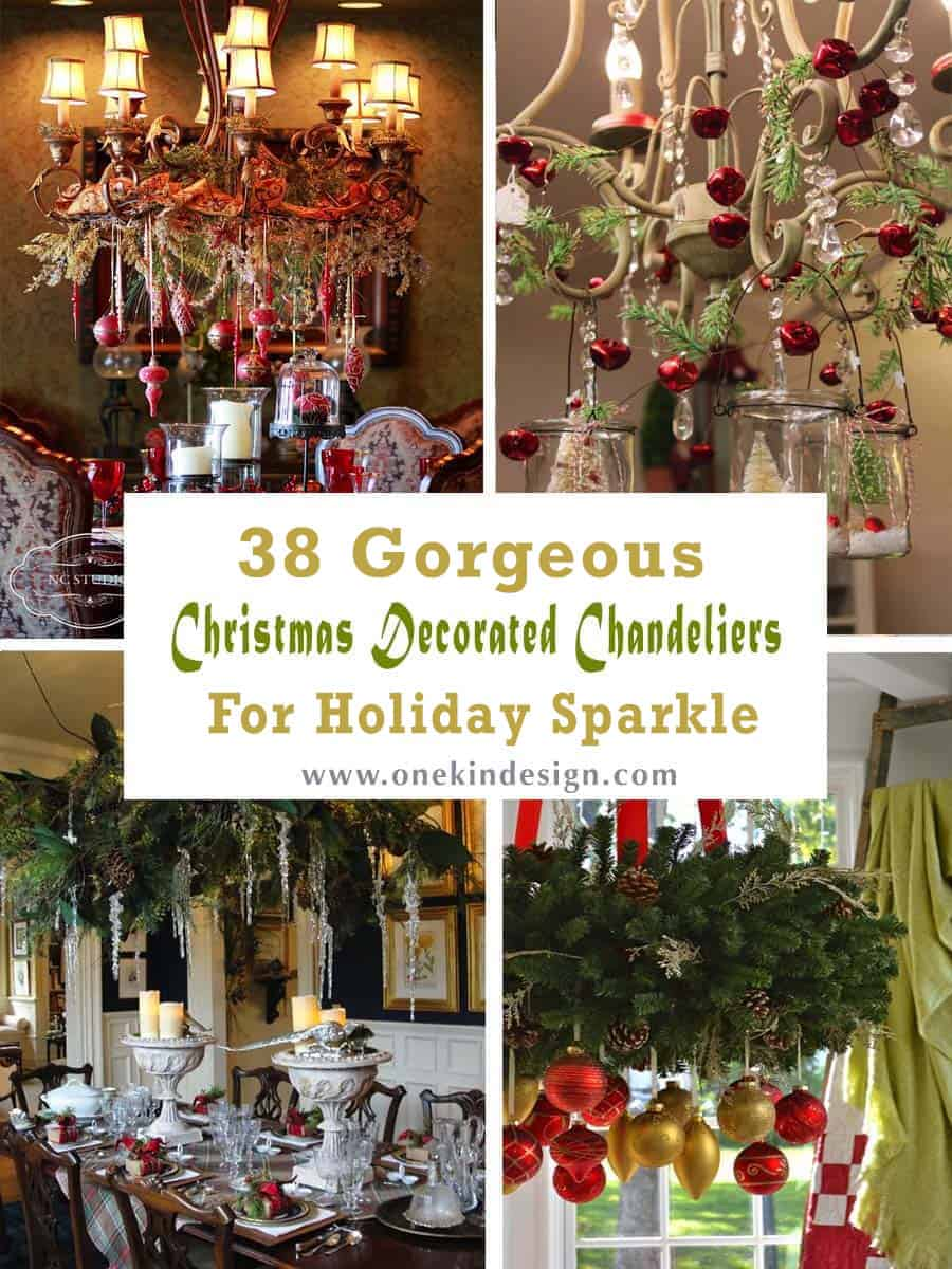38 Gorgeous Christmas decorated chandeliers for holiday ...