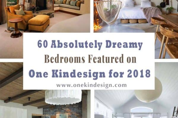 featured posts image for 60 Absolutely Dreamy Bedrooms Featured on One Kindesign for 2018