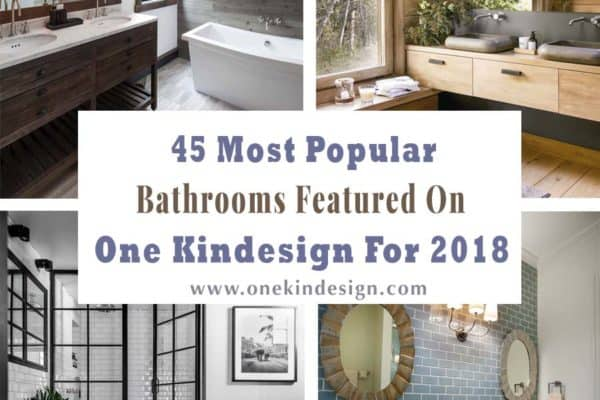 featured posts image for 45 Most Popular Bathrooms Featured on One Kindesign for 2018