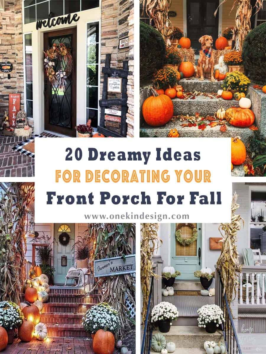20 Dreamy Ideas For Decorating Your Front Porch For Fall