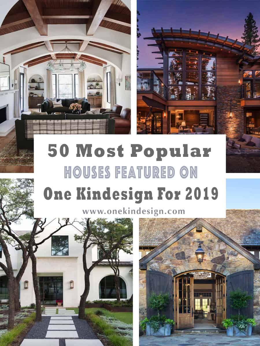 most-popular-houses-featured-on-one-kindesign-2019