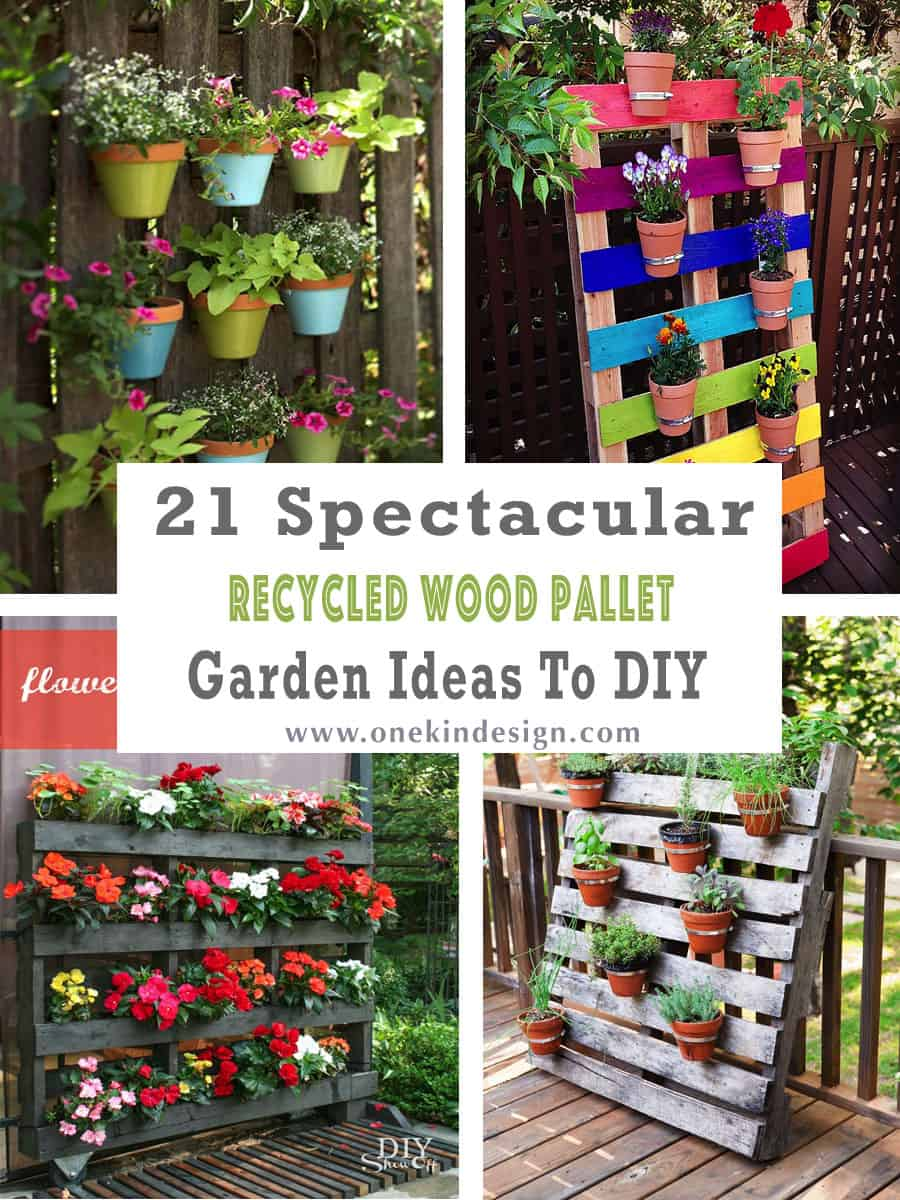 4 Spectacular Recycled Wood Pallet Garden Ideas To DIY