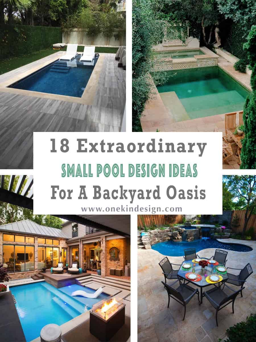 18 Extraordinary Small Pool Design