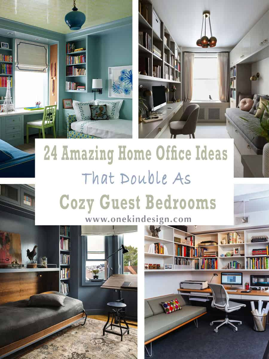 24 Amazing Home Office Ideas That Double As Cozy Guest Bedrooms