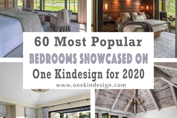 featured posts image for 60 Most Popular Bedrooms Showcased on One Kindesign for 2020
